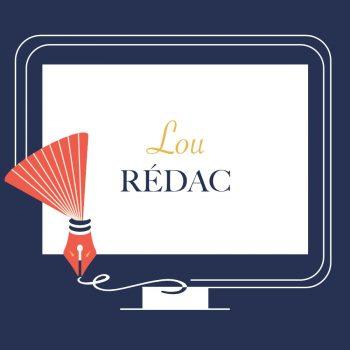 Logo Lou Rédac, rédactrice SEO Web et correctrice de manuscrits & scénarios.